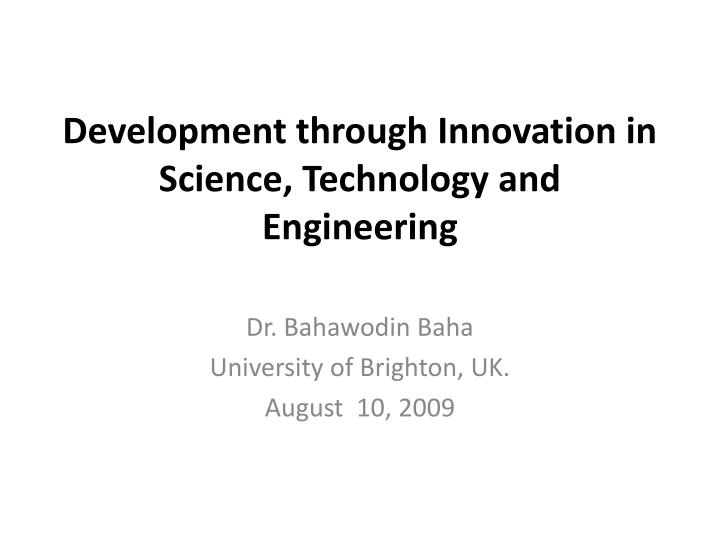 development through innovation in science technology and engineering