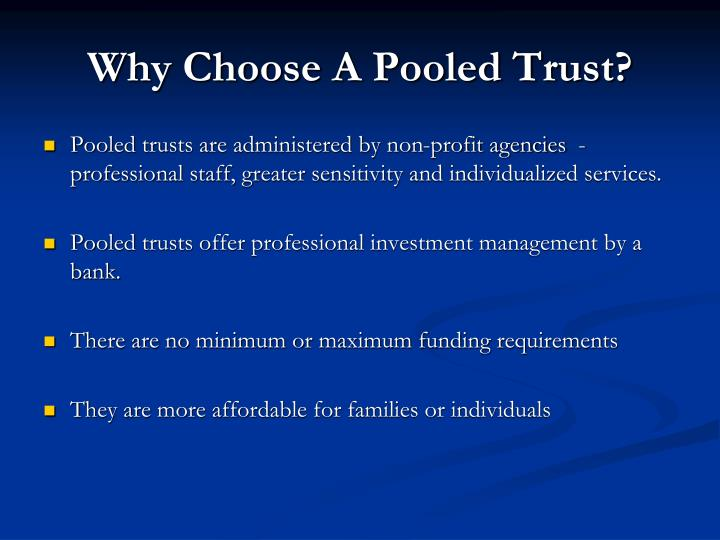 Why Choose A Pooled Trust?