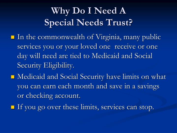 Why do i need a special needs trust