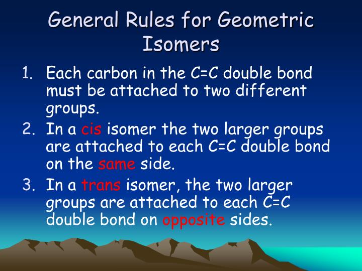 General Rules for Geometric Isomers