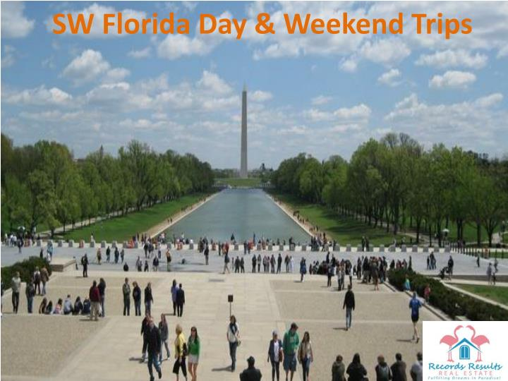 SW Florida Day & Weekend Trips