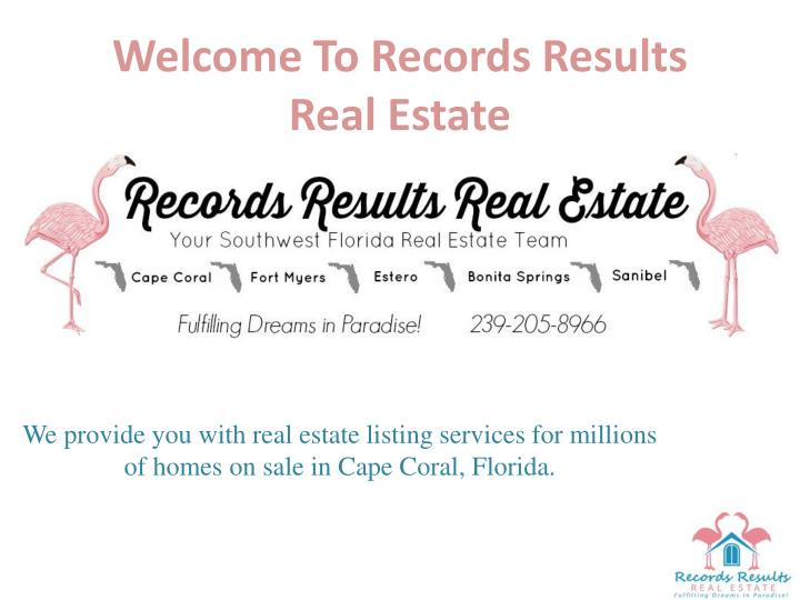 Welcome to records results real estate