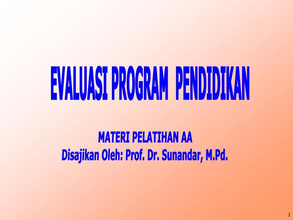 Ppt Evaluasi Program Pendidikan Powerpoint Presentation Id 5525645