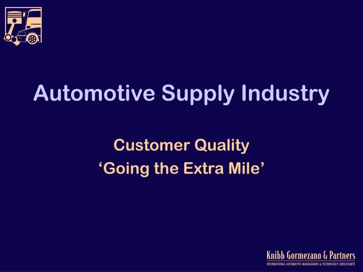 automotive supply industry n.