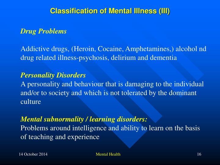 Classification of Mental Illness (III)