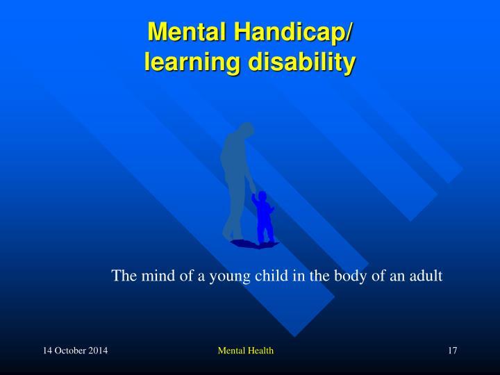 Mental Handicap