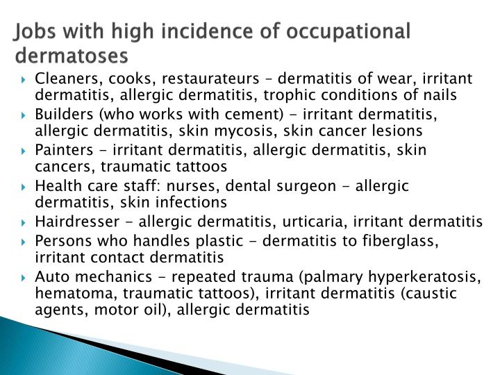 Jobs with high incidence of occupational dermatoses