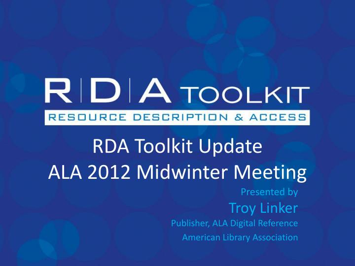 rda toolkit update ala 2012 midwinter meeting n.