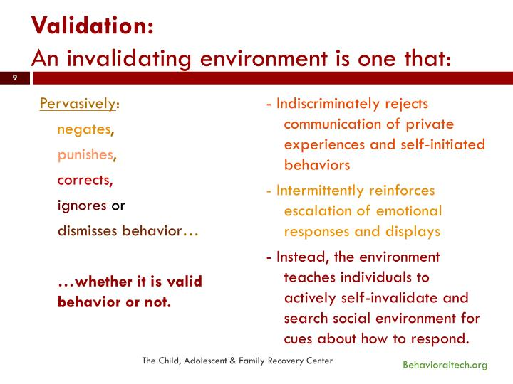 What is an invalidating environment