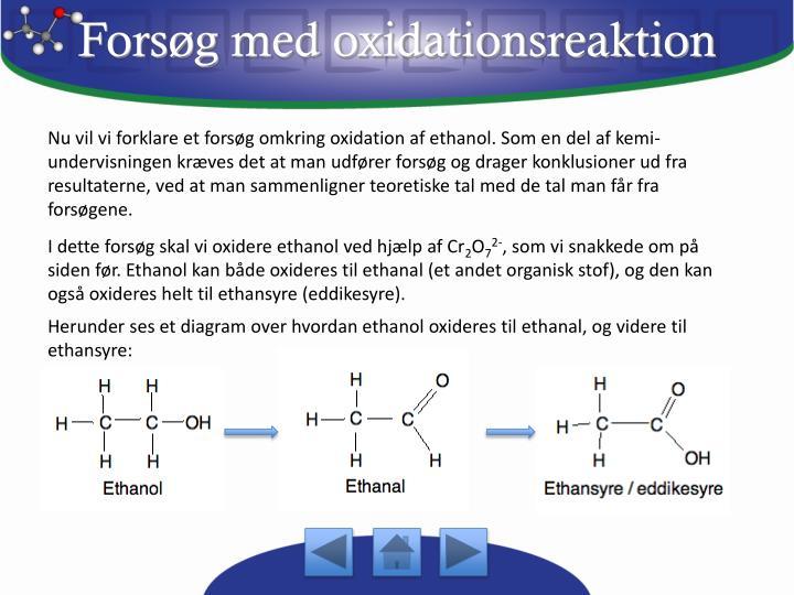 Forsøg med oxidationsreaktion