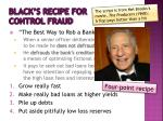 black s recipe for control fraud1