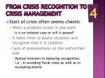 from crisis recognition to crisis management