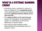what is a systemic banking crisis1