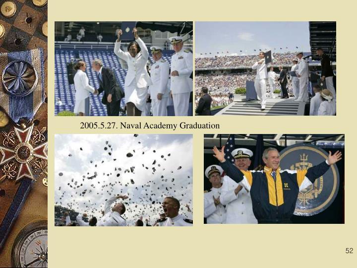 2005.5.27. Naval Academy Graduation