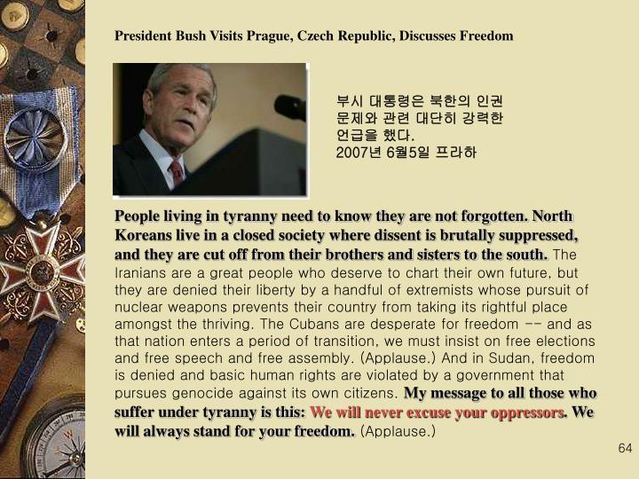 President Bush Visits Prague, Czech Republic, Discusses Freedom