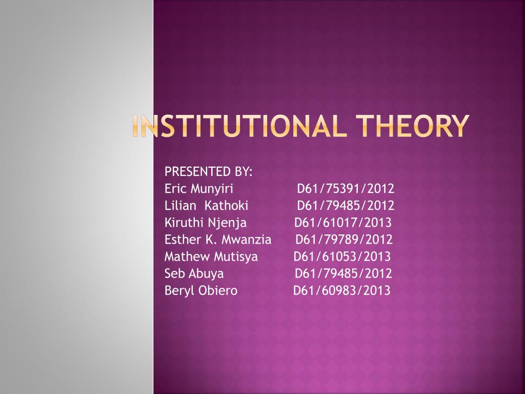 Ppt Institutional Theory Powerpoint Presentation Free Download Id 5526445