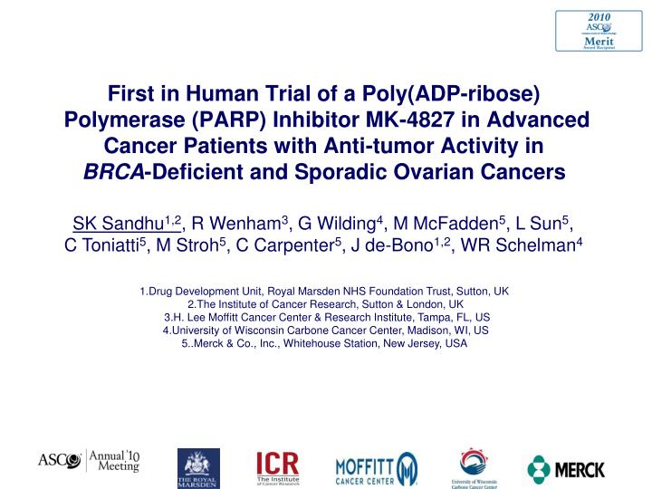 First in Human Trial of a Poly(ADP-