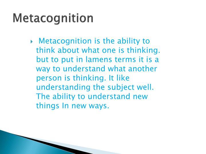 M etacognition