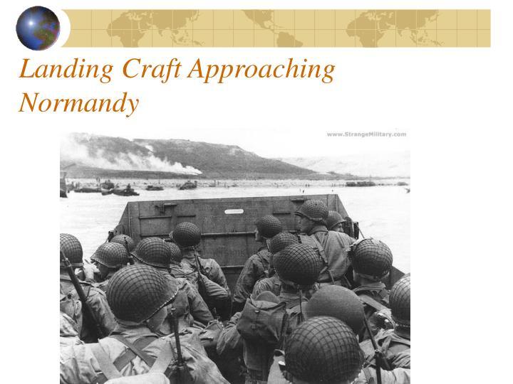 Landing Craft Approaching Normandy
