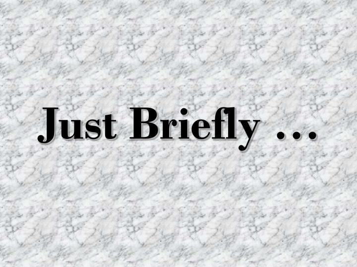 just briefly n.