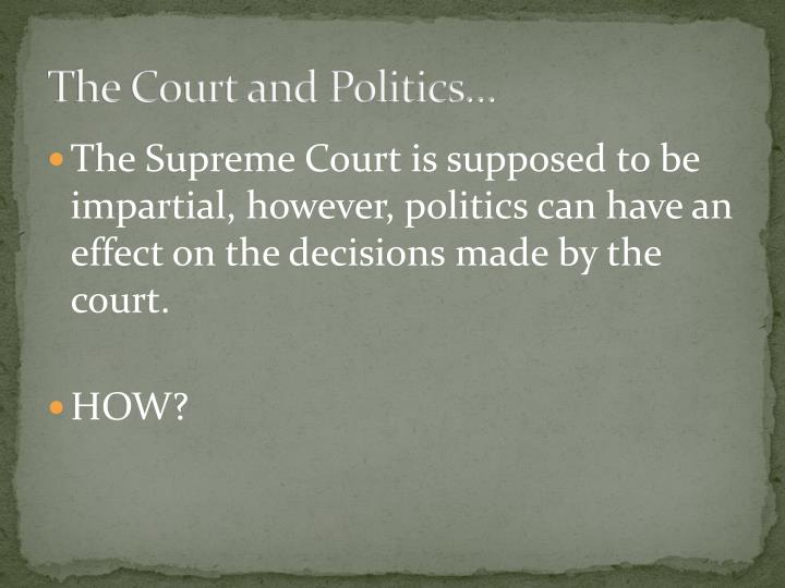 The Court and Politics
