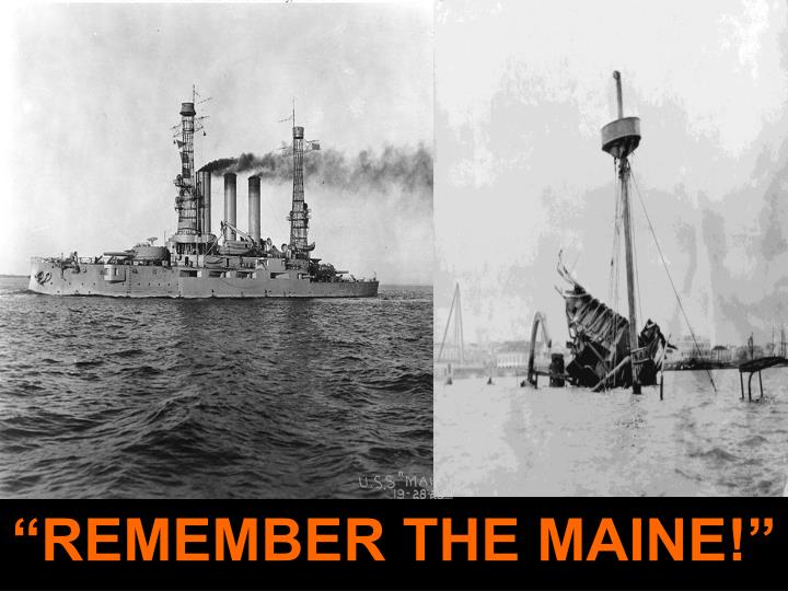 """REMEMBER THE MAINE!"""