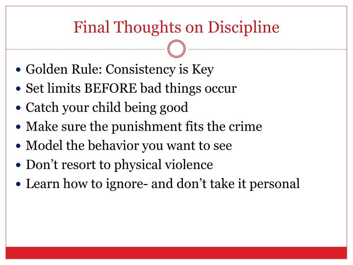 Final Thoughts on Discipline