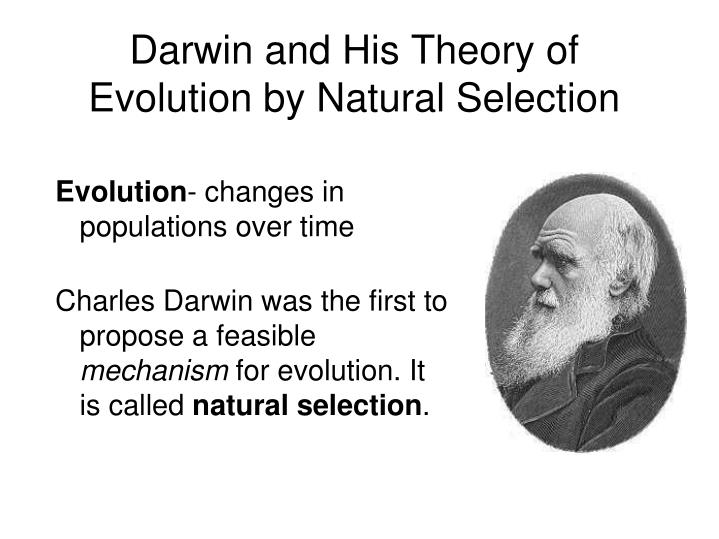 PPT - Darwin and His Theory of Evolution by Natural ...