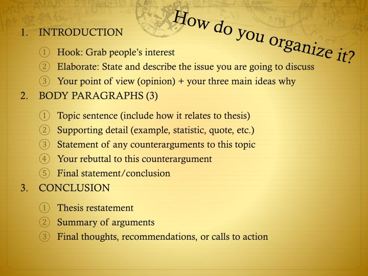 How do you organize it?