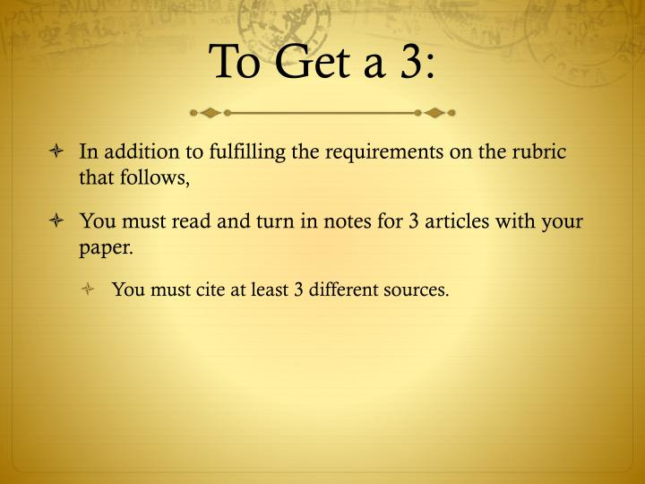 To Get a 3: