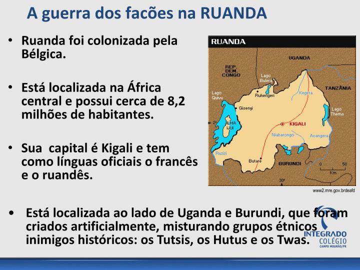 Ruanda foi colonizada pela Bélgica.