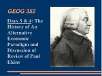 days 3 4 the history of an alternative economic paradigm and discussion of review of paul ekins