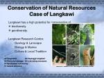 conservation of natural resources case of langkawi