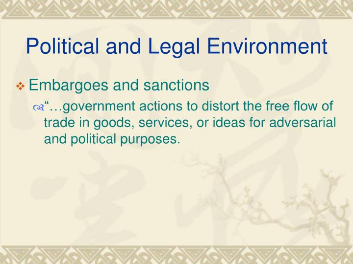 comparing the political environmental and legal environments The six segments of the general environment are political, economic, social, technological, environmental and legal these six external segments influence a company while remaining outside the.