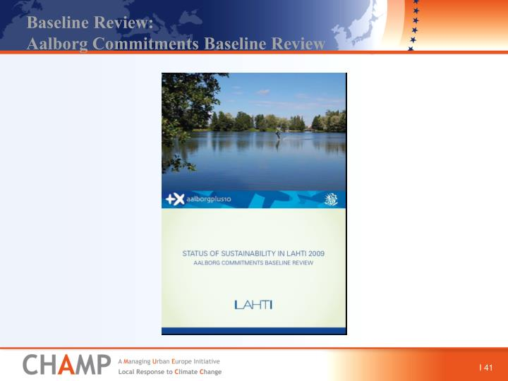 Baseline Review: