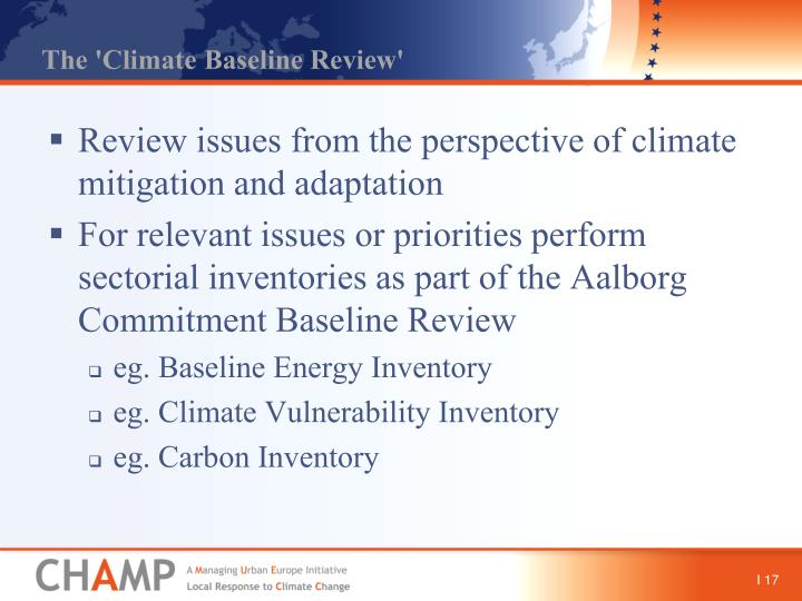 The 'Climate Baseline Review'
