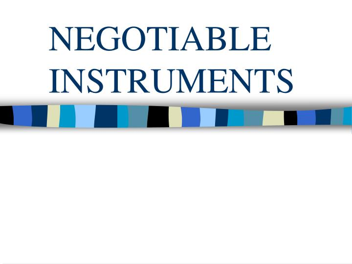negotiable instruments n.