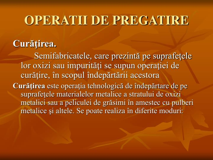 OPERATII DE PREGATIRE