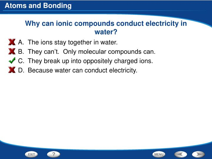 Why can ionic compounds conduct electricity in water?