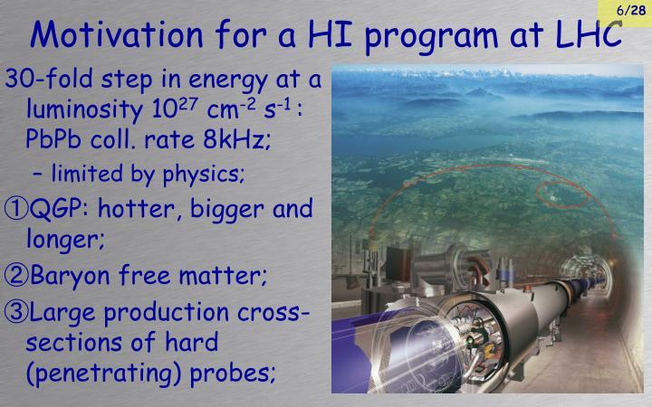 Motivation for a HI program at LHC