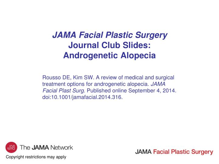 Ppt jama facial plastic surgery journal club slides jama facial plastic surgeryjournal club slidesandrogenetic alopecia pronofoot35fo Images