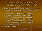 non hi tech brand names us only bw august 5 2002 p 95