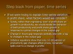 step back from paper time series