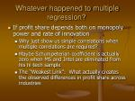 whatever happened to multiple regression