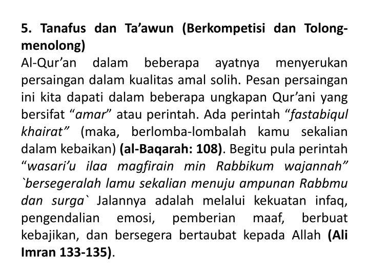 5.Tanafus dan Ta'awun (Berkompetisi dan Tolong-menolong)