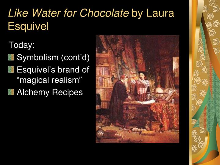 like water for chocolate by laura esquivel n.