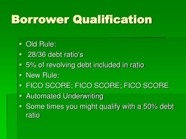 Borrower Qualification