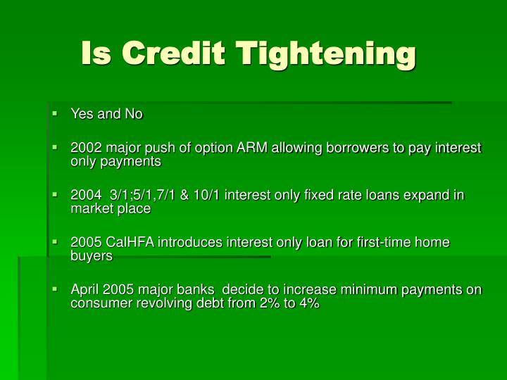 Is Credit Tightening