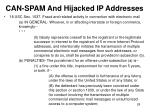 can spam and hijacked ip addresses