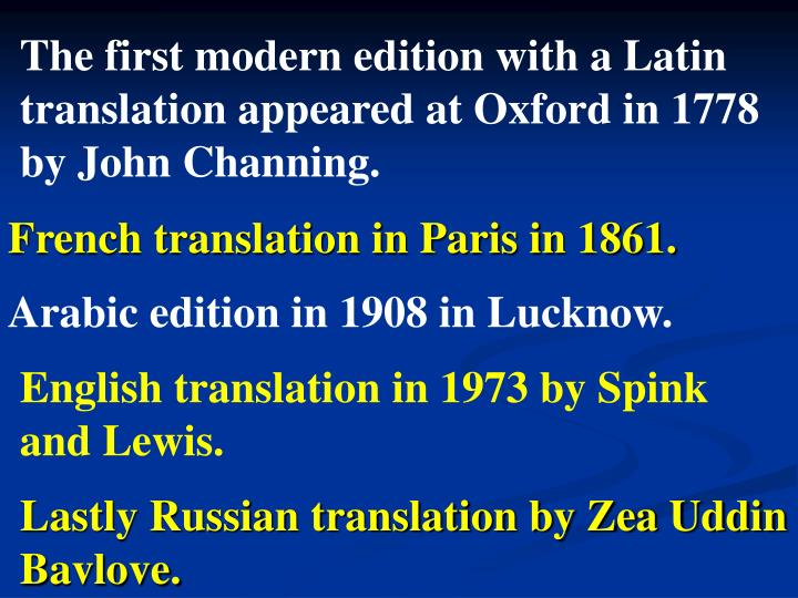 The first modern edition with a Latin translation appeared at Oxford in 1778 by John Channing.